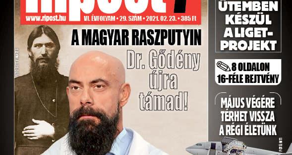 Megjelent a Ripost7 legújabb száma! Ki ez a dr. Gődény? Megszállott? Vagy őrült?