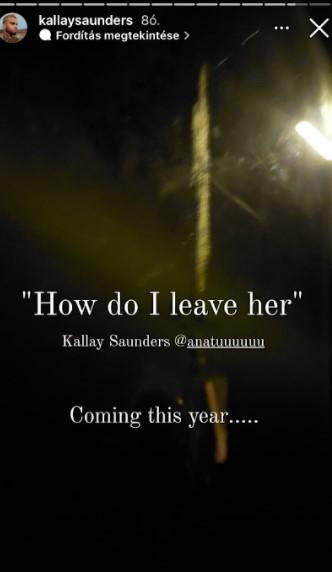Vajon Kállay-Saunders az új dallal Tolvai Reninek üzen?